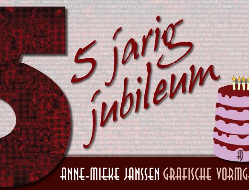 5 jarig jubileum Anne-Mieke Janssen Grafische Vormgeving